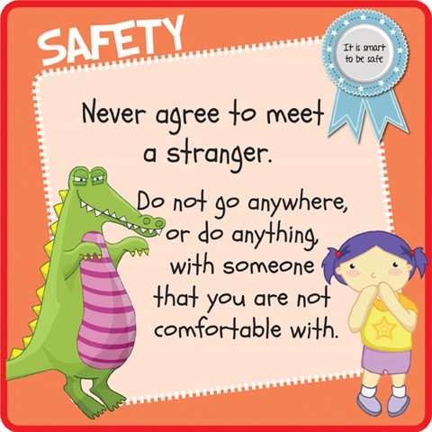 Safety - Never agree